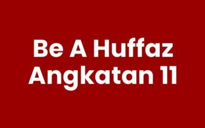 Be A Huffaz Angkatan 11